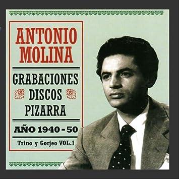 Antonio Molina - Grabaciones Discos Pizarra - Amazon.com Music