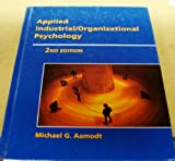 Applied Industrial - Organizational Psychology, Aamodt, Michael G., 0534338801