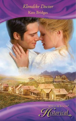 Klondike Wedding (Mills & Boon Historical)