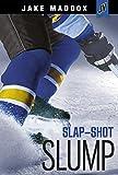 Slap-Shot Slump (Jake Maddox JV)