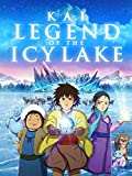 Kai: Legend of the Icy Lake