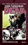 Download The Walking Dead vol. 12 - Vivere in mezzo a loro (Italian Edition) in PDF ePUB Free Online