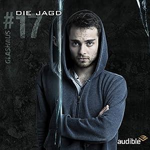 Die Jagd (Glashaus 17) Hörspiel