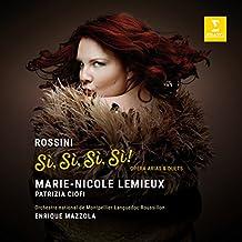 Rossini Si, Si, Si, Si! - Opera Arias & Duets