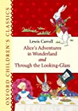 Alice's Adventures in Wonderland and Through the Looking-Glass, Lewis Carroll, 0192792636