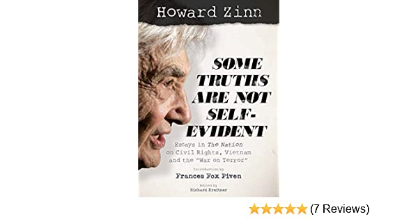 Business Essay Writing Service Howard Zinn Some Truths Are Not Selfevident  Kindle Edition By Howard  Zinn Richard Kreitner Frances Fox Piven Politics  Social Sciences  Kindle Ebooks  Global Warming Essay In English also High School Reflective Essay Examples Howard Zinn Some Truths Are Not Selfevident  Kindle Edition By  Businessman Essay