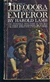Theodora and the Emperor, Harold Lamb, 0523402007