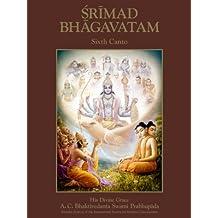 Srimad-Bhagavatam, Sixth Canto