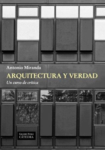 Leer Libro Arquitectura Y Verdad Un Curso De Cr Tica