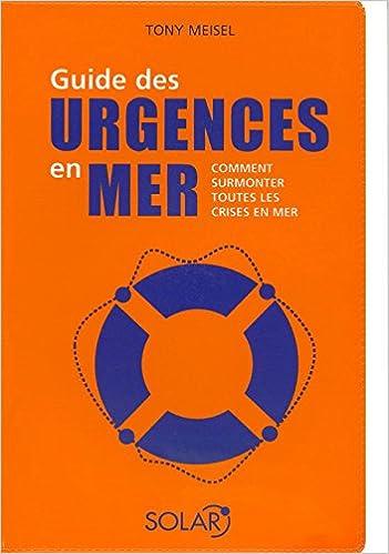 En ligne téléchargement gratuit Guide des urgences en mer pdf