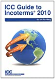 ICC Guide to Incoterms 2010