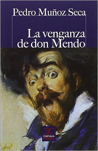 Venganza de Don Mendo, La CASTALIA PRIMA. C/P. - 9788497407731: Amazon.es: M. Ribao Pereira, Pedro Muñoz Seca: Libros
