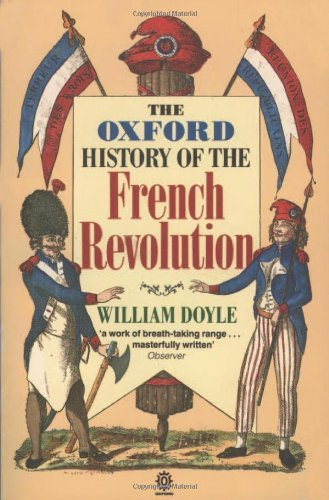 The Oxford History of the French Revolution by William Doyle (1990-10-11)