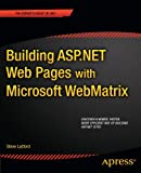 Building ASP.NET Web Pages with Microsoft WebMatrix