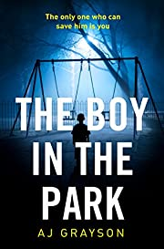 The Boy in the Park: A gripping…