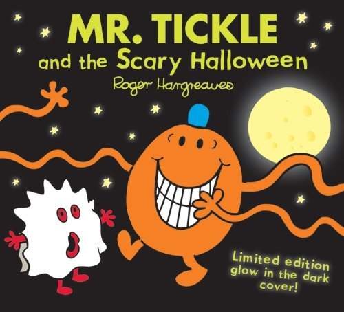 Mr. Tickle and the Scary Halloween (Mr. Men & Little Miss Celebrations) by Roger Hargreaves (2-Sep-2013) Paperback