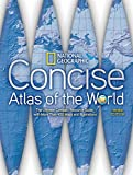 National Geographic Concise Atlas of the World, Third Edition: The Ultimate Compact Resource Guide with More Than 450 Maps and Illustrations