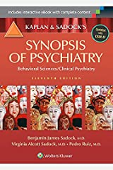 Kaplan and Sadock's Synopsis of Psychiatry: Behavioral Sciences/Clinical Psychiatry Kindle Edition
