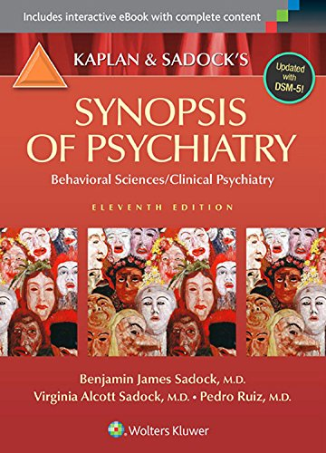 Kaplan and Sadock's Synopsis of Psychiatry: Behavioral Sciences/Clinical Psychiatry Pdf