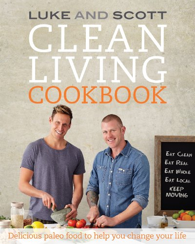 Download clean living cookbook delicious paleo food to help you download clean living cookbook delicious paleo food to help you change your life the clean living series book 3 book pdf audio idhon4ir8 malvernweather Choice Image