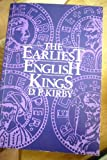 Earliest English Kings, Kirby, D. P., 0044456921