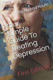 img - for Your Simple Guide To Treat Depression book / textbook / text book