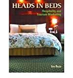 img - for [(Heads in Beds: Hospitality and Tourism Marketing )] [Author: Ivo Raza] [Jun-2004] book / textbook / text book