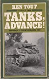 img - for Tanks, Advance!: Normandy to the Netherlands, 1944 book / textbook / text book