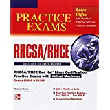 RHCSA/RHCE Red Hat Linux Certification Practice Exams with Virtual Machines (Exams EX200 & EX300)