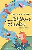 You Can Write Children's Books