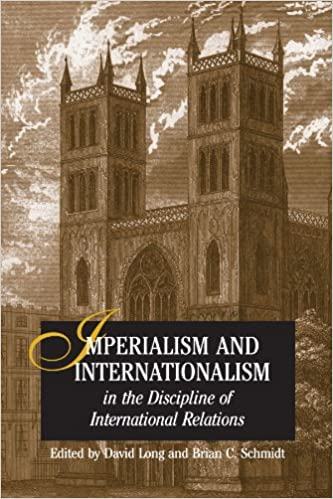 Imperialism and Internationalism in the Discipline of International