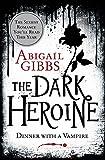 Dinner with a Vampire (The Dark Heroine, Book 1)