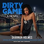 Dirty Game | Shannon Holmes