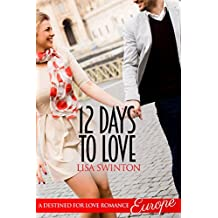 12 Days to Love (Destined for Love: Europe)