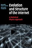 img - for Evolution and Structure of the Internet: A Statistical Physics Approach by Romualdo Pastor-Satorras (2004-04-05) book / textbook / text book