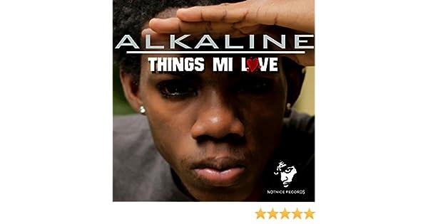 Things Mi Love by Alkaline on Amazon Music - Amazon com