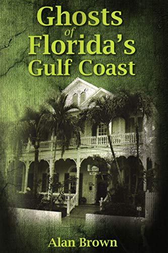 (Ghosts of Florida's Gulf)