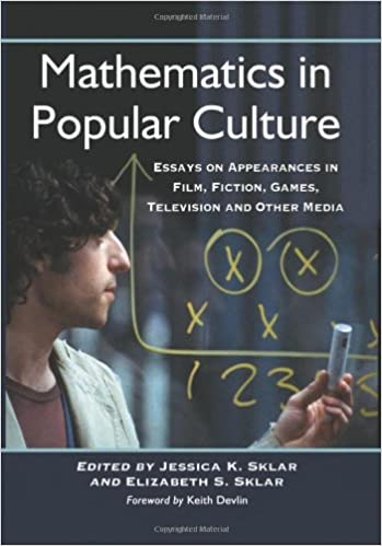 mathematics in popular culture essays on appearances in film  mathematics in popular culture essays on appearances in film fiction games television and other media
