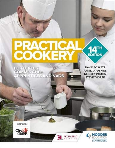 Practical Cookery 14th Edition by David Foskett, Patricia Paskins, Neil Rippington, Steve Thorpe