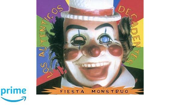LOS AUTENTICOS DECADENTES - Fiesta Monstruo - Amazon.com Music