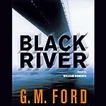 Black River | G. M. Ford