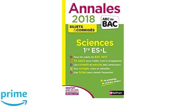 Sciences 1re ES-L : Sujets & corrigés Annales ABC du Bac: Amazon.es: Françoise Saintpierre, Nicolas Coppens, Elisa Cazenille: Libros en idiomas extranjeros