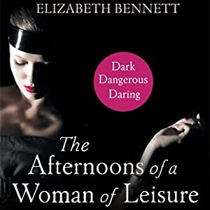 The Afternoons of a Woman of Leisure Audiobook