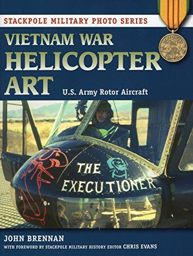 Vietnam War Helicopter Art: U.S. Army Rotor Aircraft (Stackpole Military Photo Series) by John Brennan (2012-09-01)