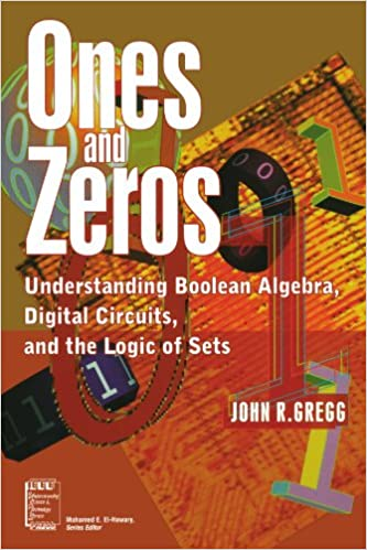 }LINK} Ones And Zeros: Understanding Boolean Algebra, Digital Circuits, And The Logic Of Sets. trate galeria items extended mejor