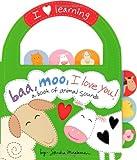 Baa, Moo, I Love You!, Sandra Magsamen, 0316133582