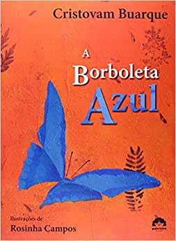 A Borboleta Azul - Livros na Amazon Brasil- 9788501079497