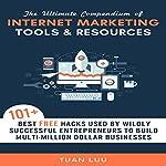 The Ultimate Compendium of Internet Marketing Tools & Resources | Tuan Luu