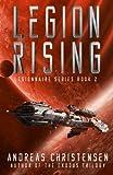 Legion Rising (Legionnaire Series) (Volume 2)