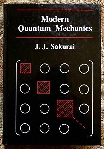 Sakurai Modern Quantum Mechanics Ebook